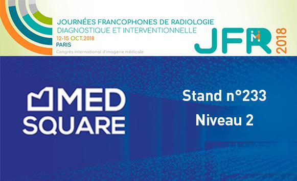 Medsquare et la dosimétrie patient aux JFR 2018 :  les dernières nouveautés de RDM